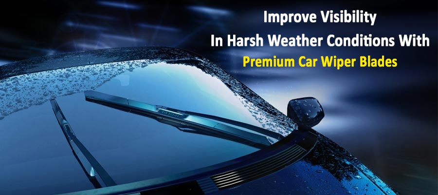 Improve Visibility In Harsh Weather Conditions With Premium Car Wiper Blades